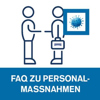 FAQ zu Personalmaßnahmen aufgrund der Coronavirus-Situation