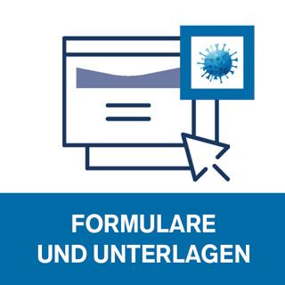Formulare und Unterlagen betreffend Coronavirus-Situation