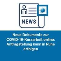 Neue Dokumente zur COVID-19-Kurzarbeit online: Antragstellung kann in Ruhe erfolgen