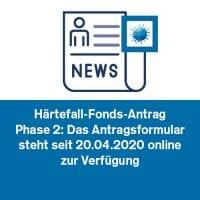 Härtefall-Fonds-Antrag Phase 2: Das Antragsformular steht seit 20.04.2020 online zur Verfügung