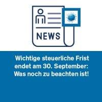 Wichtige steuerliche Frist endet am 30. September: Was noch zu beachten ist!