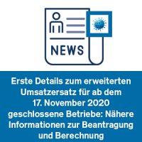 Erste Details zum erweiterten Umsatzersatz für ab dem 17. November 2020 geschlossene Betriebe: Nähere Informationen zur Beantragung und Berechnung