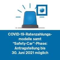 """COVID-19-Ratenzahlungsmodelle samt """"Safety-Car-Phase"""": Antragstellung bis 30. Juni 2021 möglich"""