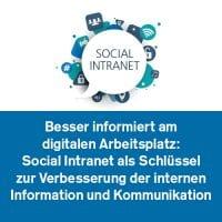 Besser informiert am digitalen Arbeitsplatz: Social Intranet als Schlüssel zur Verbesserung der internen Information und Kommunikation