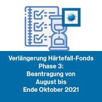 Verlängerung des Härtefall-Fonds Phase 3: Beantragung von August bis Ende Oktober 2021