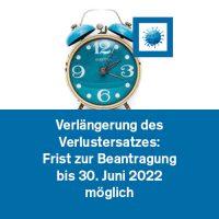Verlängerung des Verlustersatzes: Frist zur Beantragung bis 30. Juni 2022